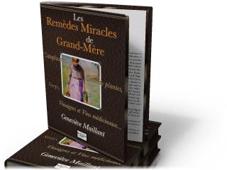 Les remèdes miracles de grand-mère